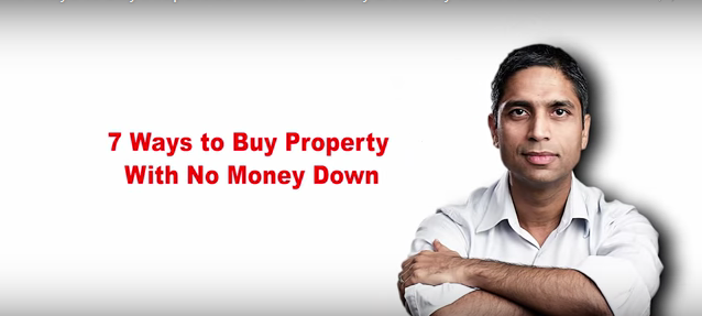 7 Ways To Buy Real Estate Without Money Down